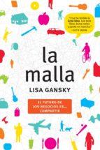 la malla (ebook)-lisa gansky-9788498751697