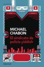 el sindicato de policia yiddish michael chabon 9788499081397