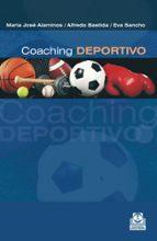 coaching deportivo: mucho más que entrenamiento maria jose alaminos alfredo bastida 9788499101897