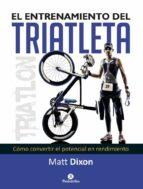 el entrenamiento del triatleta matt dixon 9788499105697