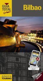 bilbao 2015 (guia total urban) (3ª ed.) iñaki gomez 9788499355597