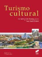 turismo cultural-juan ignacio pulido-manuel de la calle-9788499588797