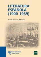 literatura española (1900-1939)-vicente granados palomares-9788499610597