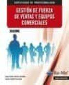 (mf1001_3) gestion de fuerza de ventas y equipos comerciales juan pedro garcia palomo 9788499645797