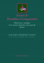 ensayo de heráldica comparativa (ebook)-juan josé antequera luengo-9788499863597