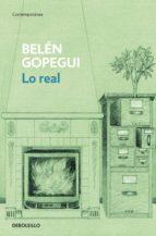 lo real (ebook)-belen gopegui-9788499899497