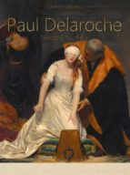 paul delaroche:  selected paintings (colour plates) (ebook)-9788827511497