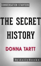 the secret history: by donna tartt | conversation starters (ebook)-9788827534397