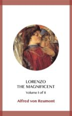 lorenzo the magnificent volume i (ebook)-alfred von reumont-9788828370697