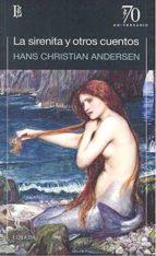 la sirenita y otros cuentos hans christian andersen 9789500373197