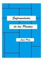 enfermedades de las plantas (ebook) ligia pérez 9789589689097