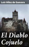 Descarga los libros más vendidos de forma gratuita. EL DIABLO COJUELO (Spanish Edition)