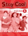 STAY COOL 4 ACTIVITY BOOK - 9780194412407 - VV.AA.
