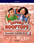 ROOFTOPS 3 WORKBOOK ESSENTIAL PRACTICE - 9780194529907 - VV.AA.