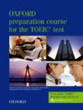OXFORD PREPARATION COURSE FOR THE TOEIC TEST: STUDENT BOOK - 9780194564007 - VV.AA.
