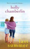 LAST SUMMER - 9781496708007 - HOLLY CHAMBERLIN