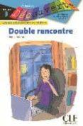 DECOUV DOUBLE RENCONTRE NIV 3 - 9782090314007 - REINE MIMRAN