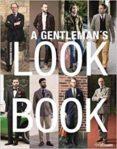 gentleman s look book: for men with a sense of style-bernhard roetzel-9783848011407