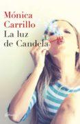 LA LUZ DE CANDELA - 9788408127307 - MONICA CARRILLO