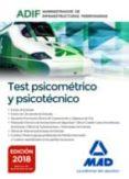 TEST PSICOMÉTRICO Y PSICOTÉCNICO. ADMINISTRADOR DE INFRAESTRUCTURAS FERROVIARIAS (ADIF) - 9788414219607 - VV.AA.