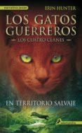 EN TERRITORIO SALVAJE (EBOOK) - 9788415629207 - ERIN HUNTER