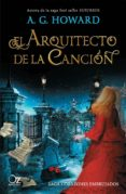 EL ARQUITECTO DE LA CANCIÓN (SAGA CORAZONES EMBRUJADOS 1) - 9788416224807 - A.G. HOWARD