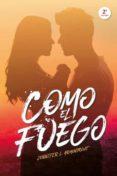 COMO EL FUEGO - 9788416327607 - JENNIFER L. ARMENTROUT