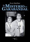 el misterio de garabandal (ebook)-juan jose isac-9788417117207