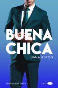 buena chica (ebook)-jana aston-9788417333607