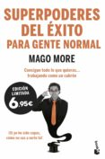 superpoderes del exito para gente normal-mago more-9788417568207