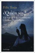 Ebook descargar deutsch gratis ¿QUIÉN SOY? de FELIX TORAN MARTI (Literatura española) 9788418015007 MOBI DJVU