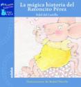 LA MAGICA HISTORIA DEL RATONCITO PEREZ - 9788423678907 - FIDEL DEL CASTILLO