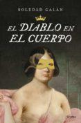 EL DIABLO EN EL CUERPO - 9788425353307 - SOLEDAD GALAN