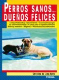PERROS SANOS... DUEÑOS FELICES - 9788430596607 - CHRISTINA DE LIMA-NETTO
