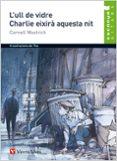 15. L ULL DE VIDRE. CHARLIE EIXIRÀ AQUESTA NIT  (VAL) - 9788431690007 - C. WOOLRICH