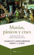 manías, pánicos y cracs (ebook)-charles p. kindleberger-z.a. robert-9788434405707