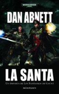 LA SANTA - 9788445005507 - DAN ABNETT