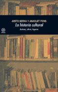 LA HISTORIA CULTURAL (2.ª EDICION) - 9788446037507 - JUSTO SERNA ALONSO