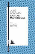 CARTAS MARRUECAS - 9788467037807 - JOSE DE CADALSO