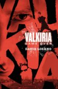 VALKIRIA: GAME OVER - 9788467596007 - DAVID LOZANO GARBALA