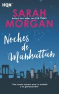 NOCHES DE MANHATTAN - 9788468794907 - SARAH MORGAN