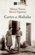 CARTES A MAHALTA - 9788473292207 - MARIUS TORRES