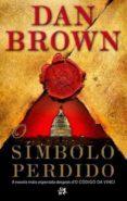 O SIMBOLO PERDIDO - 9788476698907 - DAN BROWN