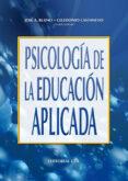 PSICOLOGIA DE LA EDUCACION APLICADA - 9788483161807 - CELEDONIO CASTANEDO