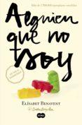 ALGUIEN QUE NO SOY (MI ELECCIÓN 1) - 9788483657607 - ELISABET BENAVENT