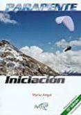 PARAPENTE: INICIACION - 9788487695407 - MARIO ARQUE DOMINGO