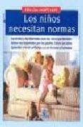 LOS NIÑOS NECESITAN NORMAS - 9788489778207 - HELGA GURTLER