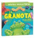 LA GRANOTA ALEGRE - 9788491012207 - JACK TICKLE