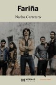 FARIÑA (GALEGO) - 9788491213307 - NACHO CARRETERO