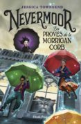 NEVERMOOR: LES PROVES DE LA MORRIGAN CORB - 9788491375807 - JESSICA TOWNSEND